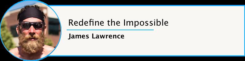James Lawrence Iron Cowboy Learning Life