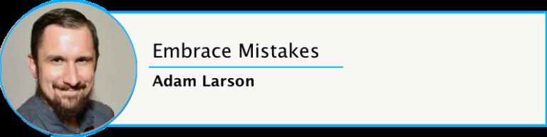 Adam Larson Learning Life