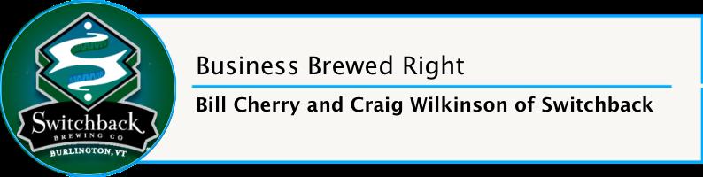 Switchback Brewing Co Bill Cherry Craig Wilkinson